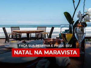 Faça sua reserva e passe seu Natal na Maravista